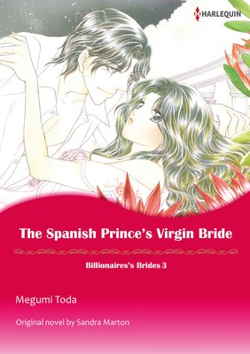 The Spanish Prince's Virgin Bride Billionaires' Brides 3