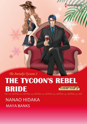 The Tycoon's Rebel Bride Chapter 3 The Anetakis Tycoons 2