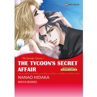 [Sold by Chapter] The Tycoon's Secret Affair The Anetakis Tycoons 3