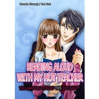 Reading Aloud with My Hot Teacher -You Want Me to Read This out Loud?!-