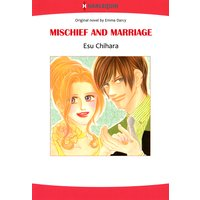 Mischief and Marriage