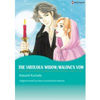 The Virtuous Widow/Malone's Vow