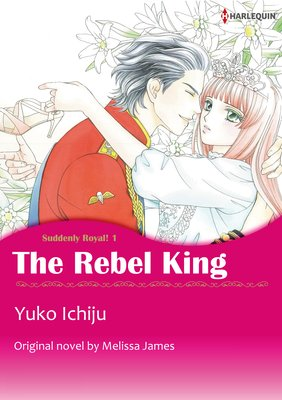 The Rebel King Suddenly Royal! 1