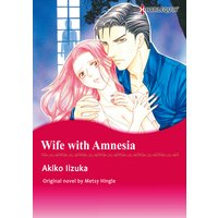 Wife with Amnesia