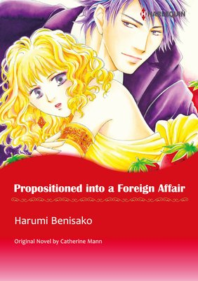 Propositioned into a Foreign Affair