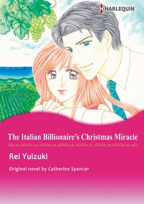The Italian Billionaire's Christmas Miracle