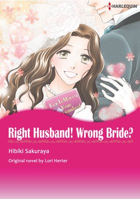 Right Husband! Wrong Bride?