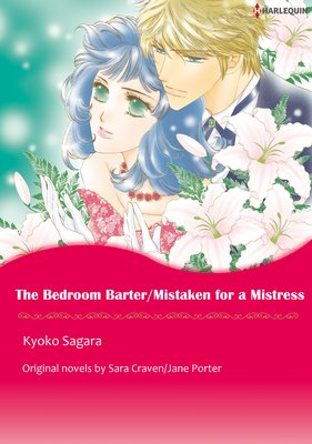 The Bedroom Barter/Mistaken for a Mistress