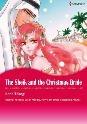 THE SHEIK AND THE CHRISTMAS BRIDE