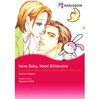 HAVE BABY, NEED BILLIONAIRE
