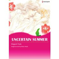 Uncertain Summer