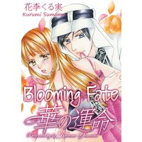 BLOOMING FATE