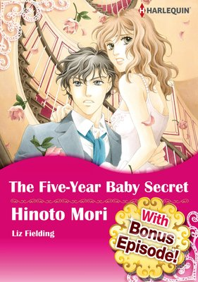 [With Bonus Episode !] The Five-Year Baby Secret