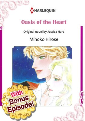 [With Bonus Episode !] Oasis of the Heart