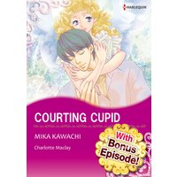 [With Bonus Episode !] Courting Cupid