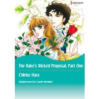 The Rake's Wicked Proposal