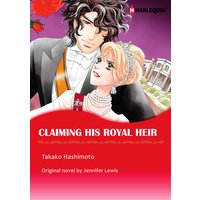 Claiming His Royal Heir Royal Rebels III