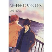 Where Love Goes [Plus Bonus Page]