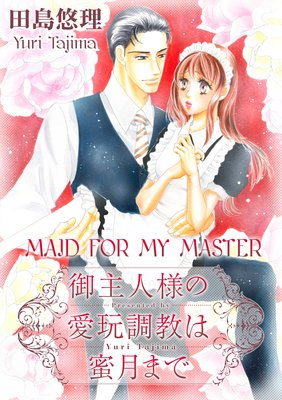 Maid for My Master