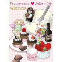 Premature Valentine