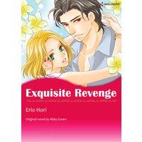 Exquisite Revenge