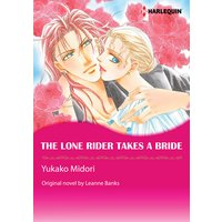 The Lone Rider Takes a Bride The Rulebreakers 2