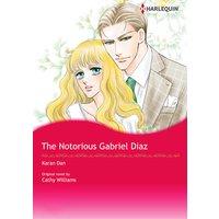 The Notorious Gabriel Diaz