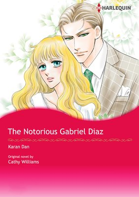 The Notorious Gabriel Diaz