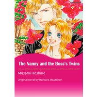 THE NANNY AND THE BOSS'S TWINS The Nanny Handbook 1