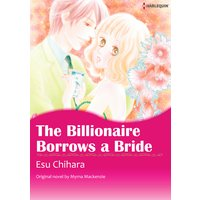 The Billionaire Borrows a Bride
