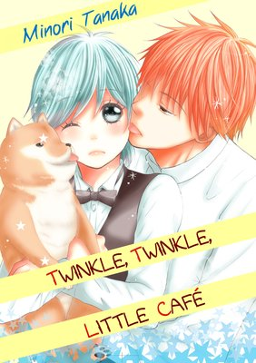 Twinkle, Twinkle, Little Cafe