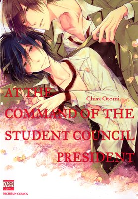 At the Command of the Student Council President [Plus Bonus Page]
