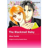 THE BLACKMAIL BABY