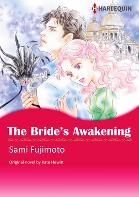 THE BRIDE'S AWAKENING