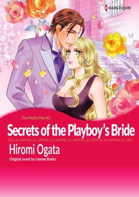 Secrets of the Playboy's Bride the Medici Men III