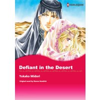 DEFIANT IN THE DESERT