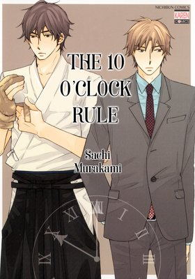 The 10 O'Clock Rule
