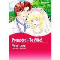 Promoted-To Wife!