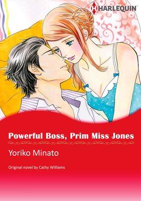 Powerful Boss, Prim Miss Jones