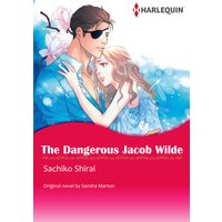 The Dangerous Jacob Wilde The Wilde Brothers I