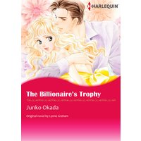 The Billionaire's Trophy A Bride for a Billionaire III