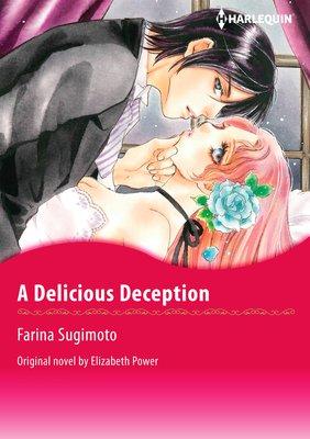 A Delicious Deception