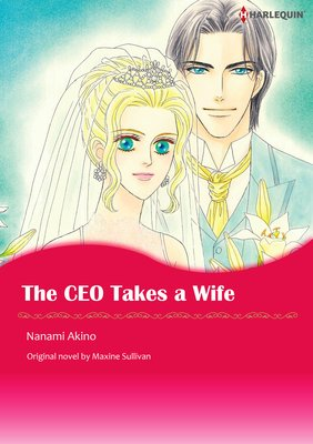 The CEO Takes a Wife