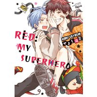 Red: My Superhero [Plus Renta!-Only Bonus]