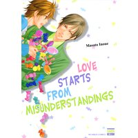 Love Starts from Misunderstandings