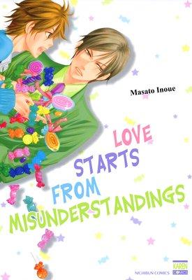 Love Starts from Misunderstandings