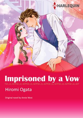 IMPRISONED BY A VOW