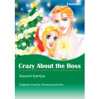 Crazy About the Boss