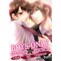 Boys-Only Student Council: Under His Command