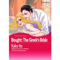Bought: The Greek's Bride Mediterranean Brides I